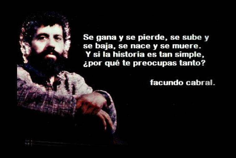 Facundo Cabral El Hombre De Letras Música Y Política En